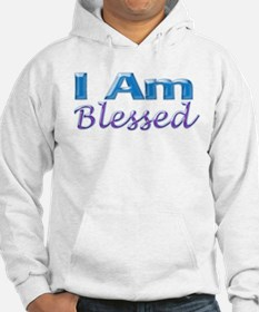 I Am Blessed Hoodie