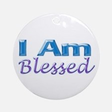 I Am Blessed Ornament (Round)
