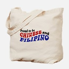 Proud to be Chinese and Filipino Tote Bag