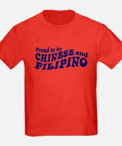 Proud to be Chinese and Filipino T
