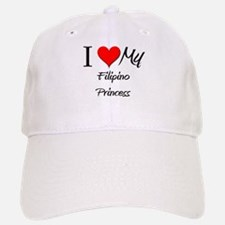 I Love My Filipino Princess Baseball Baseball Cap