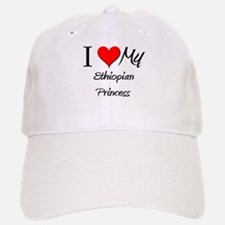 I Love My Ethiopian Princess Baseball Baseball Cap