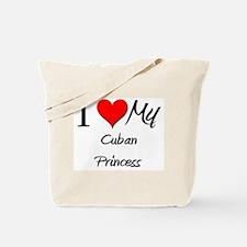 I Love My Cuban Princess Tote Bag