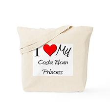 I Love My Costa Rican Princess Tote Bag