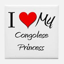 I Love My Congolese Princess Tile Coaster