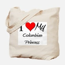 I Love My Colombian Princess Tote Bag