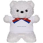 Country born, country raised. Teddy Bear