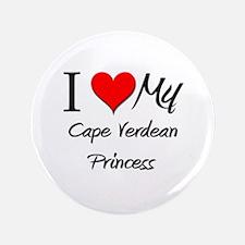 "I Love My Cape Verdean Princess 3.5"" Button"