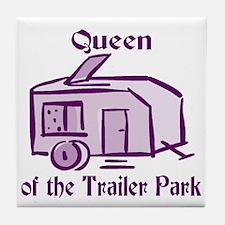 Queen of Trailer Park Tile Coaster