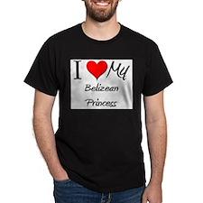 I Love My Belizean Princess T-Shirt