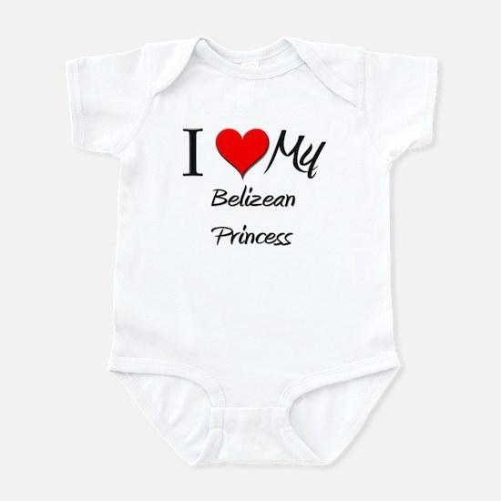 I Love My Belizean Princess Infant Bodysuit