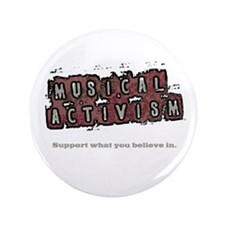 "Musical Activism 3.5"" Button"