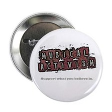 "Musical Activism 2.25"" Button"