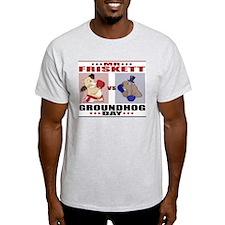 Mr. Friskett vs Groundhog Day T-Shirt