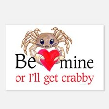 Be Mine-or I'll get crabby Postcards (Package of 8