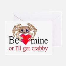 Be Mine-or I'll get crabby Greeting Card