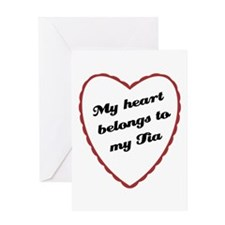 My Heart Belongs to My Tia Greeting Card