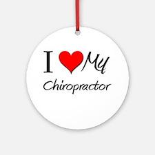 I Heart My Chiropractor Ornament (Round)