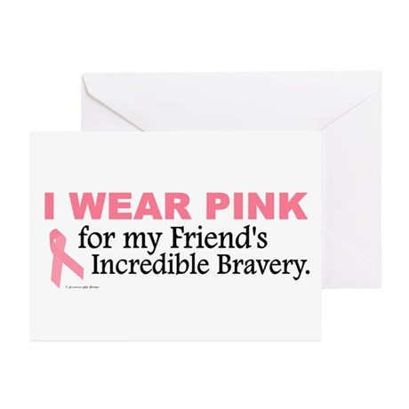 Pink For My Friend's Bravery 1 Greeting Cards (Pk