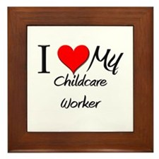 I Heart My Childcare Worker Framed Tile