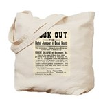 Look Out Dead Beat Tote Bag