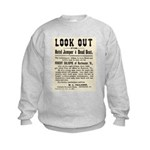 Look Out Dead Beat Kids Sweatshirt