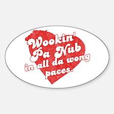Wookin' Pa Nub Oval Decal