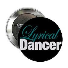 "Lyrical Dancer 2.25"" Button"