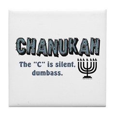 Chanukah The C Is Silent Tile Coaster