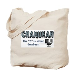 Chanukah The C Is Silent Tote Bag