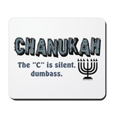 Chanukah The C Is Silent Mousepad