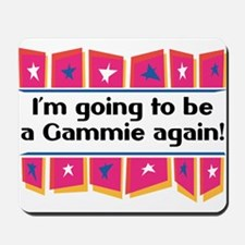 I'm Going to be a Gammie Again! Mousepad