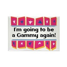 I'm Going to be a Gammy Again! Rectangle Magnet