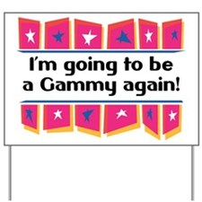 I'm Going to be a Gammy Again! Yard Sign