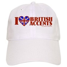 I love British Accents Baseball Cap