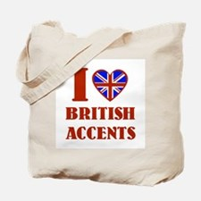 I love British Accents Tote Bag