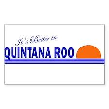 Its Better in Quintana Roo, M Sticker (Rectangular