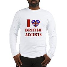 I love British Accents Long Sleeve T-Shirt