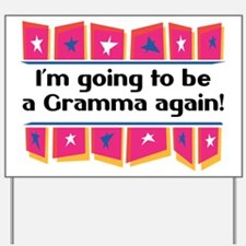 I'm Going to be a Gramma Again! Yard Sign