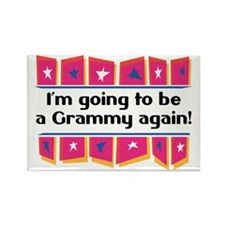 I'm Going to be a Grammy Again! Rectangle Magnet