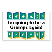 I'm Going to be a Gramps Again! Sticker (Rectangul