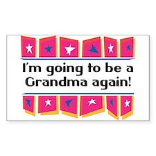 I'm Going to be a Grandma Again! Sticker (Rectangu
