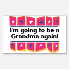 I'm Going to be a Grandma Again! Sticker (Rectangu