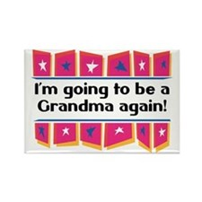 I'm Going to be a Grandma Again! Rectangle Magnet