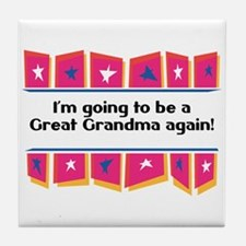 Going to be a Great Grandma Again! Tile Coaster