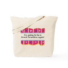 Going to be a Great Grandma Again! Tote Bag