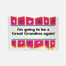 Going to be a Great Grandma Again! Rectangle Magne