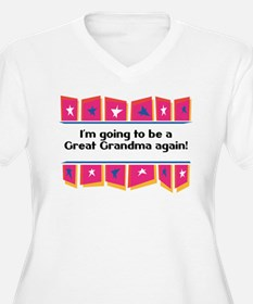 Going to be a Great Grandma Again! T-Shirt