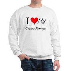 I Heart My Casino Manager Sweatshirt