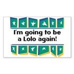 I'm Going to be a Lolo Again! Sticker (Rectangular